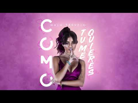 Malu Trevejo - Como Tú Me Quieres (Audio)