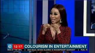 Khanyi  Mbau on colourism in the entertainment industry