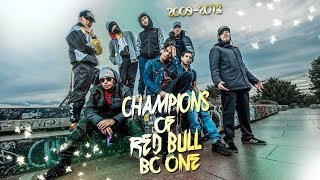 CHAMPIONS OF RED BULL BC ONE