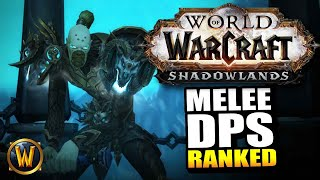 Shadowlands Melee DPS RANKED! What's the most fun??