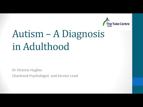 Autism - A Diagnosis in Adulthood