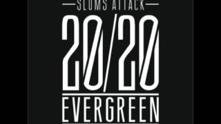 "Slums Attack ""Evergreen"""