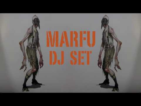 MARFU DJ SET 25 MARCH 2017