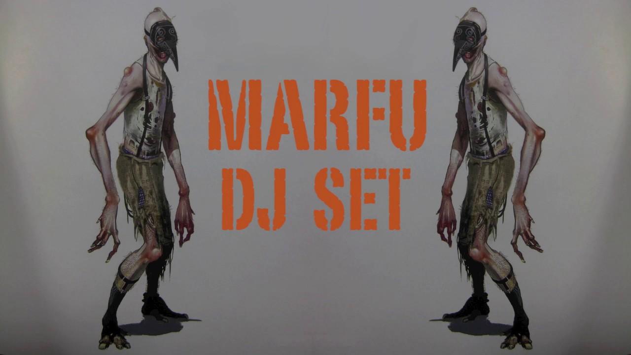 Download MARFU DJ SET 25 MARCH 2017