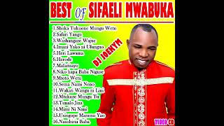 BEST OF SIFAELI MWABUKA MIX [DJ JOEKYM THE CONQUEROR]
