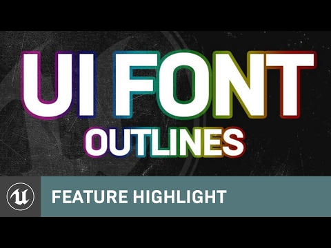 Font Features: UI Font Outlines & UMG Blur Component | Feature Highlight | Unreal Engine