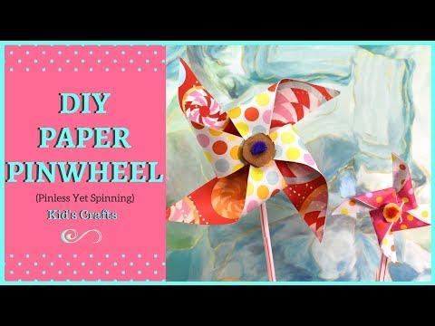 How To Make Pinless DIY Paper Pinwheel| Passionate Moms