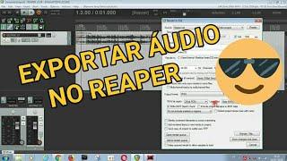 COMO EXPORTAR AUDIO MP3 ou WAV no REAPER - kennyproducoes