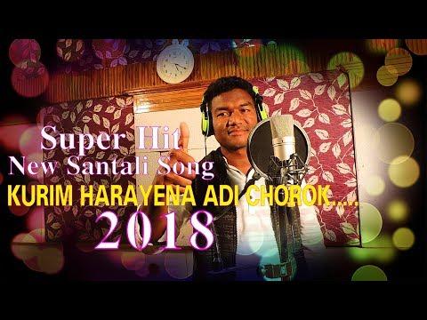 New Santali Song kurim harayena adi chorok 2018