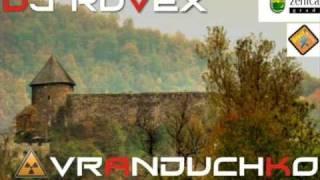 DJ RUVEX VRANDUCKO KOLO club mix 2008