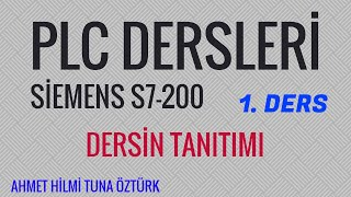 PLC DERSLERİ PLC EĞİTİM SERİSİ (S7200) 1. DERS