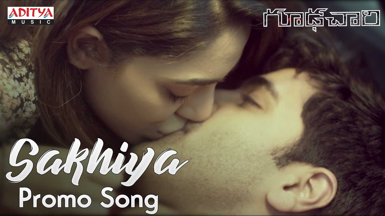 Sakhiya Video Song | Goodachari Songs | Adivi Sesh, Sobhita Dhulipala | Sricharan Pakala