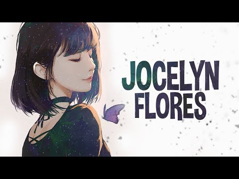 Nightcore → Jocelyn Flores (XXXTENTACION/FEMALE COVER) - Lyrics
