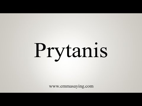 How To Pronounce Prytanis