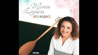Mercan Erzincan - Şu Fani Dünyada Vadem Yeterse [Gökkuşağı © 2017 Temkeş Müzik] Resimi