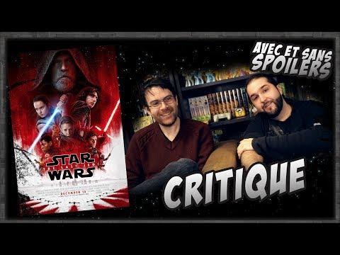 Critique - Star Wars  Les Dernier Jedi - Avec ET sans Spoil (spoilers à partir de 9:13)