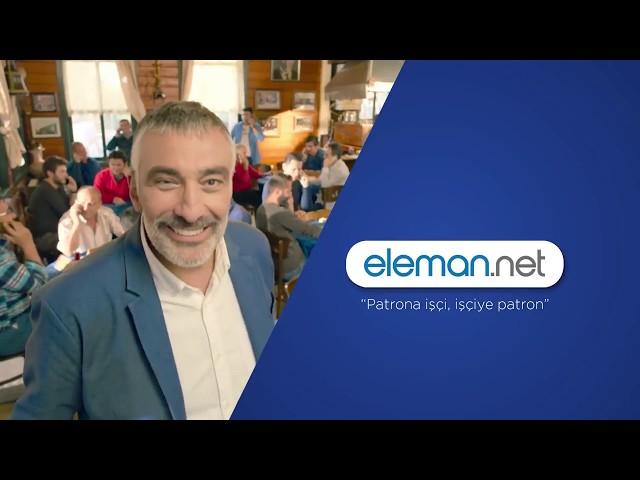 Eleman.net Patrona İşçi, İşçiye Patron Reklam Filmi Serisi 1