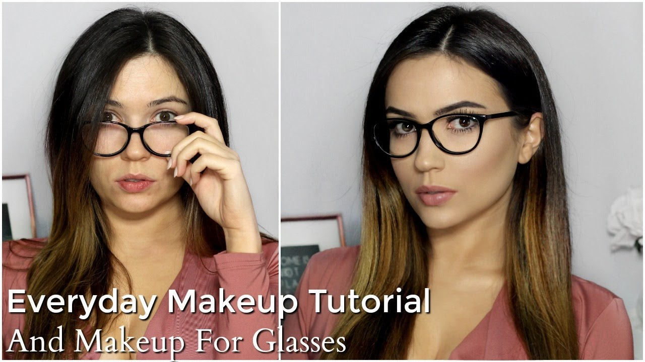 Everyday Makeup Tutorial Routine  Makeup For Glasses 9