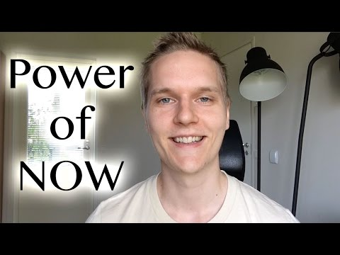 The Power of Now: How to Live in the...