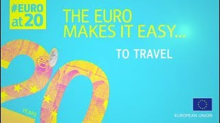 #EUROat20: The euro makes it easy to travel