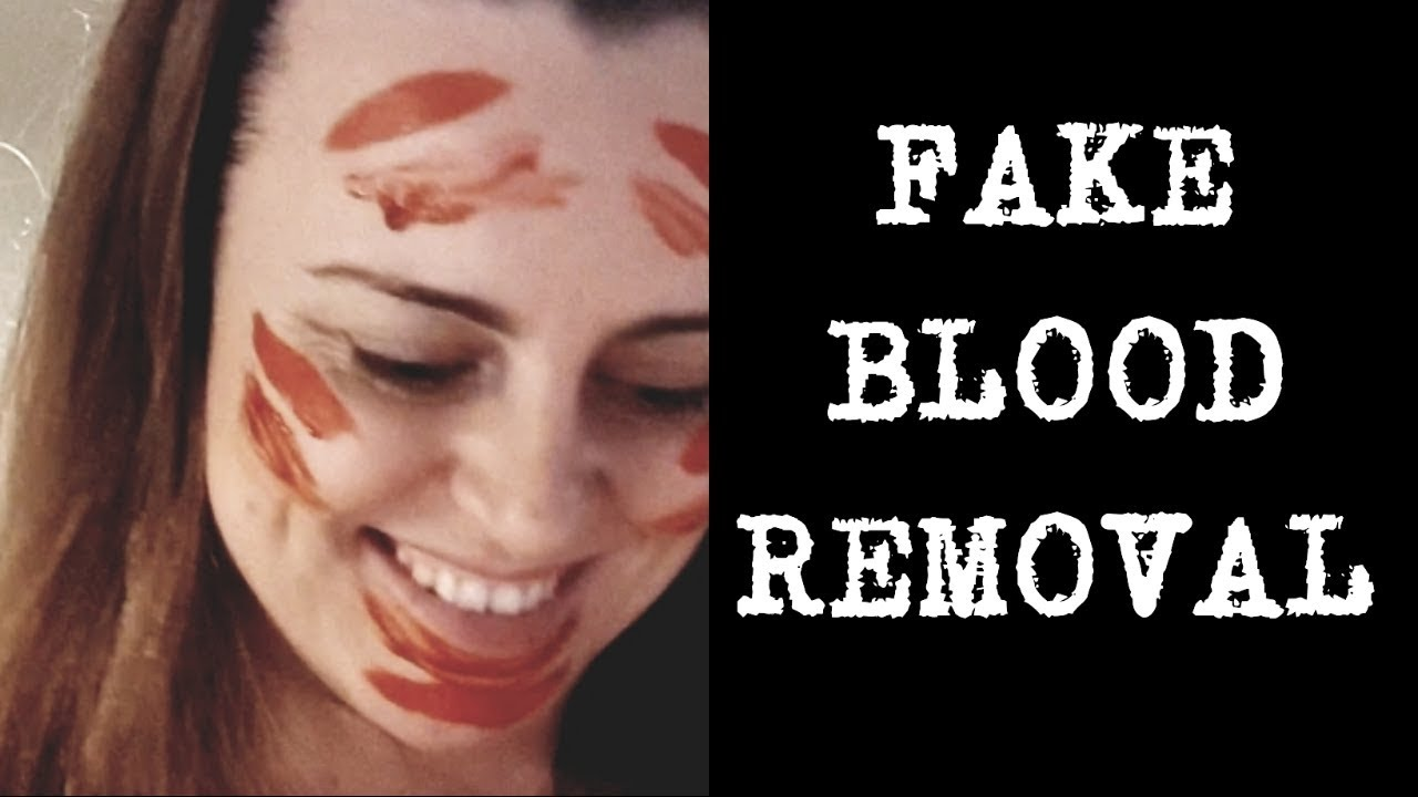 How To Remove Fake Blood From Skin Youtube