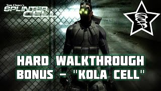 Splinter Cell | Bonus Mission #1 | Kola Cell | PC | Hard Difficulty