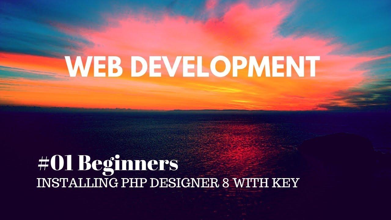 Web development #01 How to setup php designer 8 on windows machine.