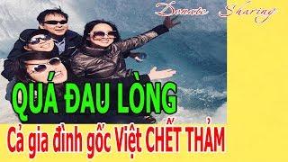 QU.Á ĐAU L.Ò.NG Cả gi.a đ.ì.nh gốc Việt CH.Ế.T TH.Ả.M