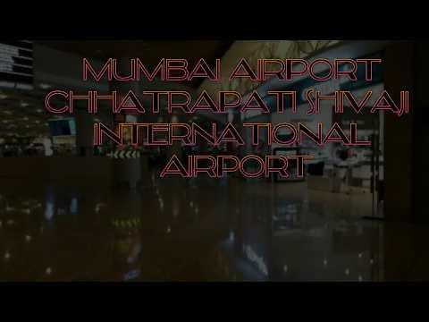 Chhatrapati Shivaji International Airport  : MUMBAI AIRPORT