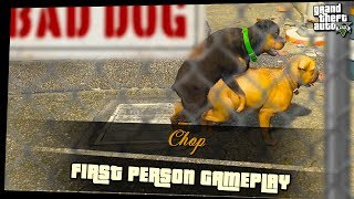 5. Chop | GTA5 in FIRST PERSON ONLY | *No Commentary* |