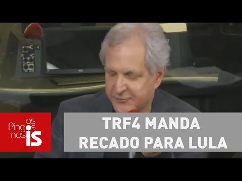 Augusto: TRF4 manda recado para Lula