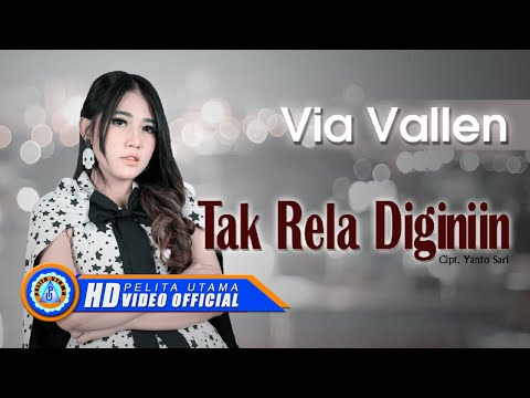 Via Vallen - TAK RELA DIGINIIN . Om Sera ( Official Music Video ) [HD]