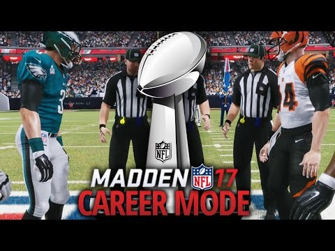Madden 17 Career Mode - Ep. 18 - SUPER BOWL!!!