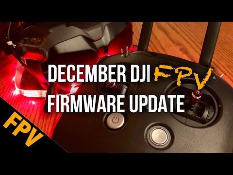 December DJI Digital FPV Firmware Update - Release Notes Review