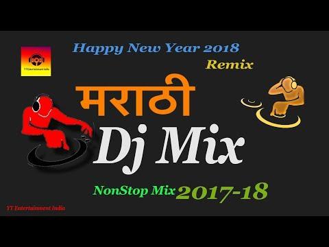 Dj Marathi Mix 2018 | happy new year | EDM