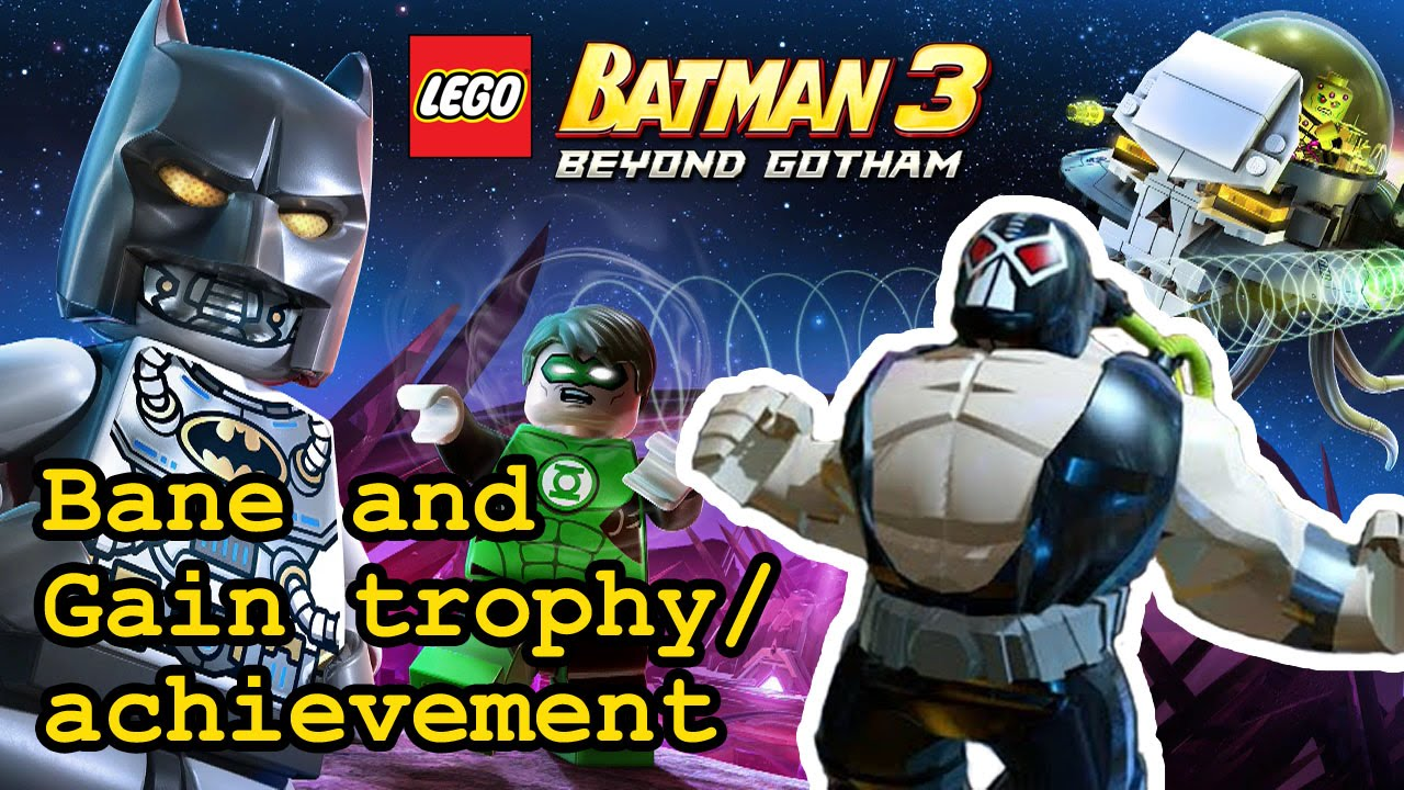 Bane and Gain trophy / achievement | Bane | Lego Batman 3 ...