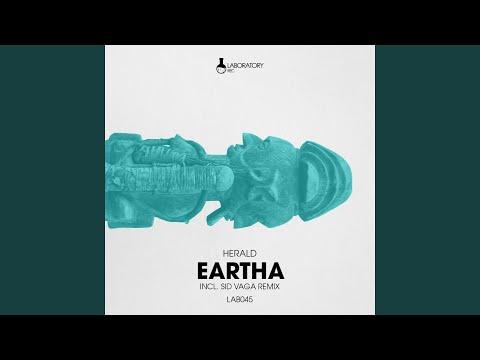 Eartha (Sid Vaga Remix)