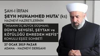 İnsanın Üç Büyük Düşmanı  Şeyh Muhammed Muta Haznevi (ks)  Cuma Vaazı