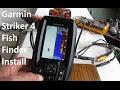 Garmin Striker4 Fish Finder  With GPS Installation