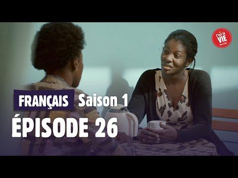 C'EST LA VIE : Saison 1 • Episode 26 - NOUVEAU DÉPART