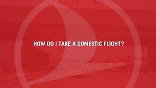 If you're flying domestically, where do you need to go in our new home? - Turkish Airlines thumbnail