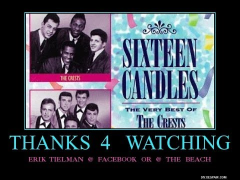 Sixteen Candles ~ The Crests ~ Birthday song