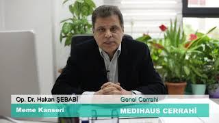 Meme Kanseri - Op. Dr. Hakan ŞEBABİ