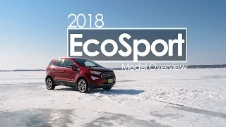 2018 Ford EcoSport | Model Overview | Driving Review