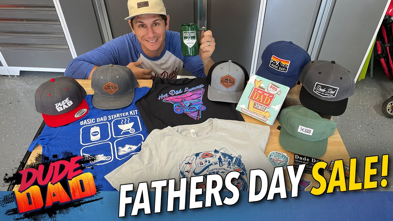 Fathers Day Sale and NEW merch!