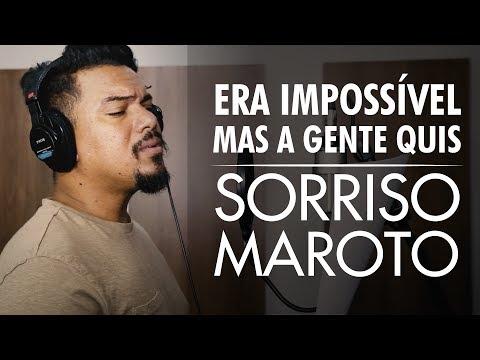 Era impossível, mas a gente quis - Sorriso Maroto (Vídeo Oficial)