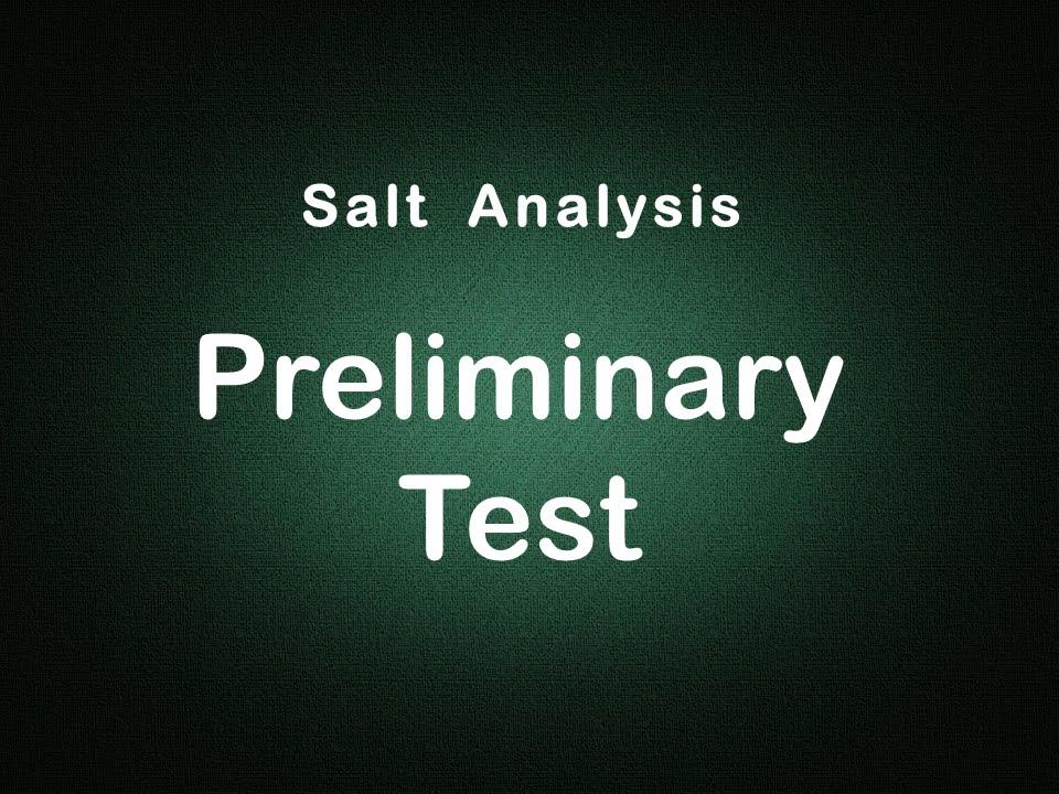Salt Analysis Preliminary Tests Edunovus Online Smart Practicals
