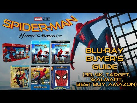 SPIDERMAN HOMECOMING BLURAY UNBOXING (3D, 4K, AMAZON, TARGET, WALMART, BEST BUY) BLURAY BUYERS GUIDE