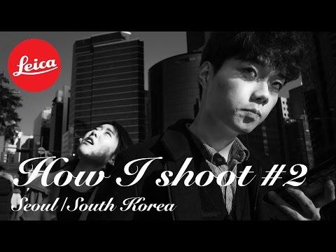 How I shoot #2 (Leica Q, Gangnam, Seoul, South Korea)