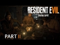 Resident Evil 7 Walkthrough Part 2 - Fuck My Wife, Fuck This Family, Fuck My Life